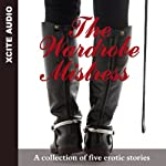 The Wardrobe Mistress: A collection of five erotic stories | Miranda Forbes (editor)