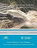 img - for Manual de Dise o de Obras Civiles Cap. A.1.7 Tormentas de Dise o: Secci n A: Hidrotecnia Tema 1: Hidrolog a (Spanish Edition) book / textbook / text book