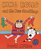 King Rollo and the New Stockings, David McKee, 0862649536