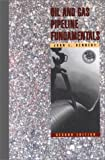 Oil and Gas Pipeline Fundamentals, Kennedy, John L., 0878143904