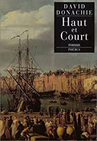 Haut et Court par David Donachie