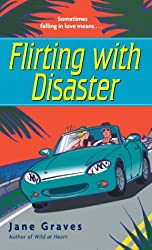 Flirting with Disaster (The DeMarco Family series Book 3)