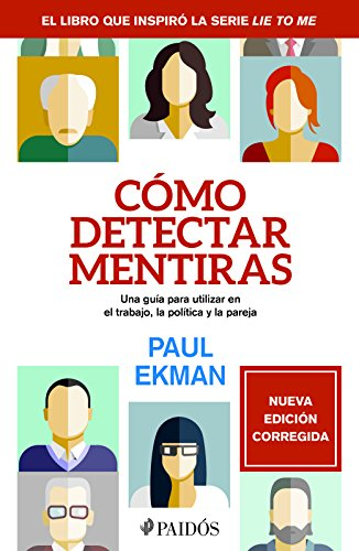 ¿Cómo detectar mentiras? (Spanish Edition)