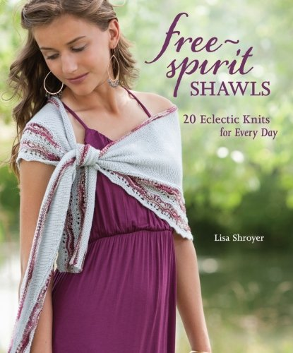Download Free-Spirit Shawls: 20 Eclectic Knits for Every Day pdf