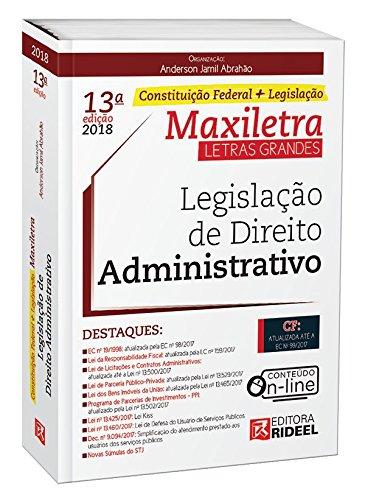 Legislação de Direito Administrativo. Constituição Federal + Legislação