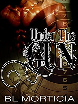 Under the Gun (Hardy and Day Under the Gun Book 1) by [BLMorticia]