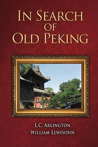 - In Search of Old Peking