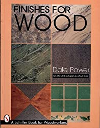 Finishes for Wood (Schiffer Book for Woodworkers)