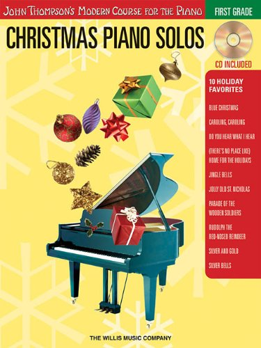 Christmas Piano Solos - First Grade BK/CD (Thompson Modern Course) (John Thompson's Modern Course for the Piano)