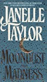 Moondust and Madness, Janelle Taylor, 1558176594