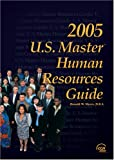 2005 US Master Human Resource Guide, D.B.A. Donald W. Myers, 0808012142