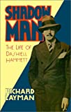 Shadow Man: The Life of Dashiell Hammett