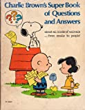 img - for charlie brown's super book of questions and answers book / textbook / text book