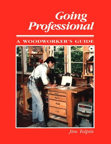 Going Professional: A Woodworkers ()