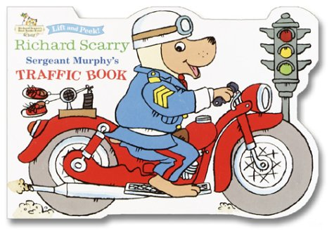 Download Sergeant Murphy's Traffic Book (Let's Go Lift-and-Peek) ebook
