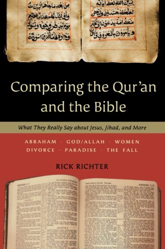 Comparing the Qur'an and the Bible: What They Really Say about Jesus, Jihad, and More (Difference Between A Cult And A Sect)