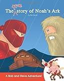 The True Story of Noah's Ark, Patrick David, 1499731817