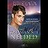 The Man She Needed (Corbin's Bend, Season Four Book 1)