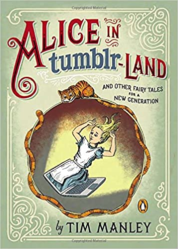 Amazon Fr Alice In Tumblr Land And Other Fairy Tales For