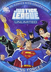 Justice League Unlimited - Joining Forces (DC Comics Kids Collection)