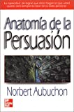 img - for Anatomia De La Persuasi n book / textbook / text book