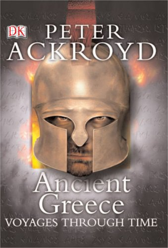 Ancient Greece (Voyages Through Time) by DK CHILDREN