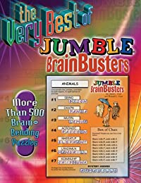 The Very Best of Jumble Brainbusters: More Than 500 Brain Bending Puzzles