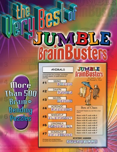 The Very Best of Jumble Brainbusters: More Than 500 Brain-Bending Puzzles - Brain Puzzles Bending