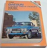 Datsun 2-wheel drive pickups, 1970-1983: Shop manual