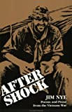 Aftershock: Poems and Prose of the Vietnam War (Leaping Jaguar Editions)