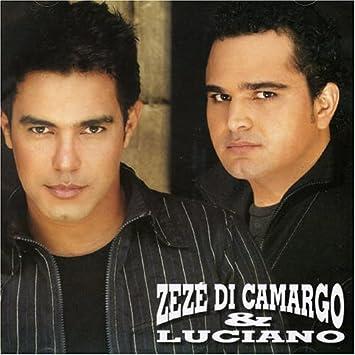 E BAIXAR CD LUCIANO 2005 ZEZE CAMARGO DI