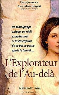 L'Explorateur de l'Au-delà par Pierre Jovanovic