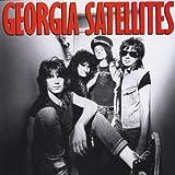 Georgia Satellites [Import allemand]