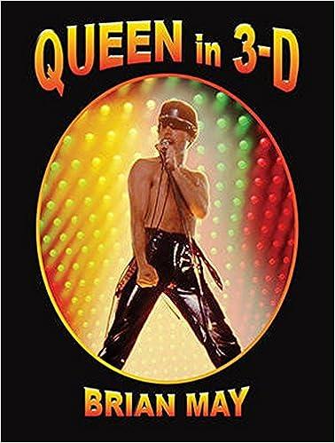 Queen in 3 d 3d stereoscopic book amazon brian may queen in 3 d 3d stereoscopic book amazon brian may 9780957424685 books solutioingenieria Gallery