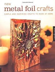 New Metal Foil Crafts
