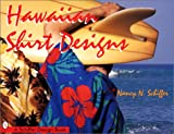 Hawaiian Shirt Designs (Schiffer Design Books)