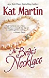 The Bride's Necklace, Kat Martin and Malachi Martin, 0778321258