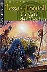 Aventures de Tessa et Lomfor, tome 5: La cité des traîtres par Viau