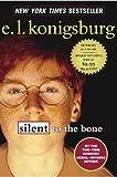 Silent to the Bone, E. L. Konigsburg, 0689871236