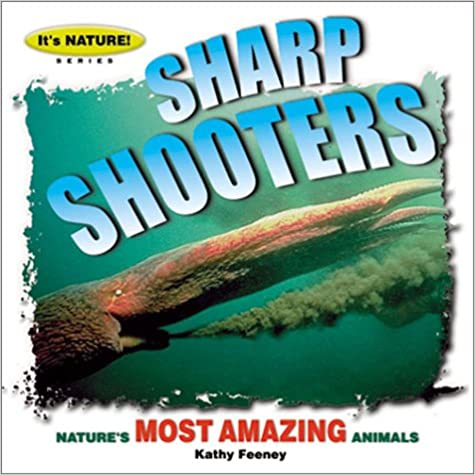 Sharp Shooters (It's Nature!)
