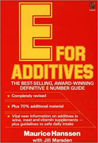 E for Additives (Completely Revised Bestselling Number Guide)