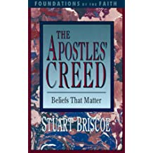 The Apostles' Creed (Foundations of the Faith)