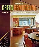Practical Green Remodeling, Barry Katz, 160085088X