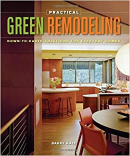 Book Practical Green Remodeling