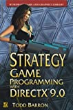 Strategy Game Programming with DirectX 9 (Wordware Game and Graphics Library)