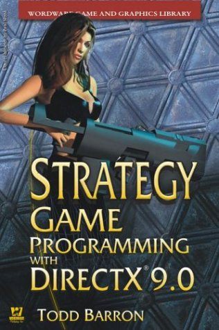 Strategy Game Programming with DirectX 9 (Wordware Game and Graphics Library) by Brand: Wordware Publishing, Inc.