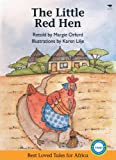 The Little Red Hen (Best Loved Tales for Africa)