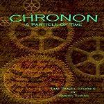 Chronon: A Particle of Time | Harris Tobias