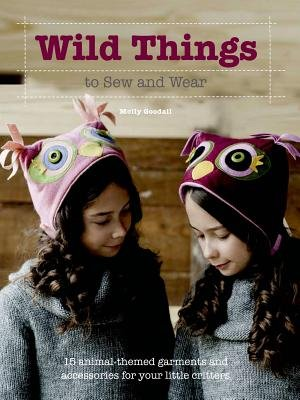 Wild Things to Sew and Wear [With CDROM][WILD THINGS TO SEW & WEAR W/CD][Paperback] ebook