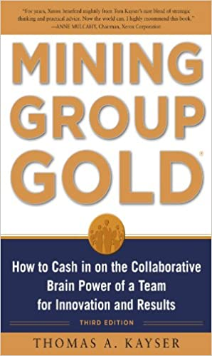 Amazon mining group gold third edition how to cash in on the amazon mining group gold third edition how to cash in on the collaborative brain power of a team for innovation and results ebook thomas a kayser fandeluxe Gallery